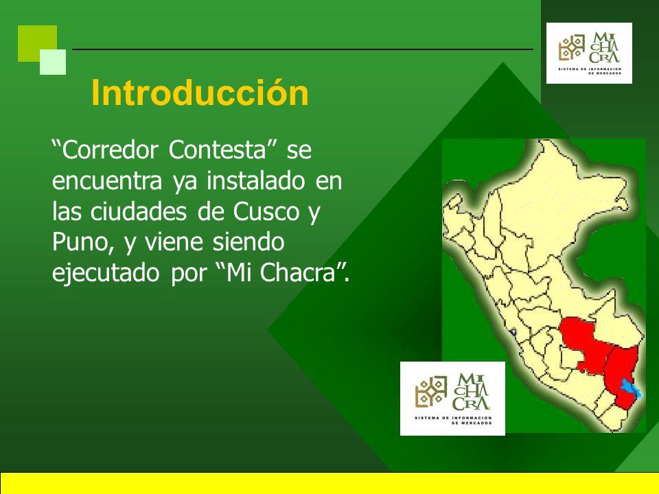 Introducción Corredor Contesta es un Sistema de Información Comercial y de Mercados a demanda, producto del esfuerzo privado y estatal.