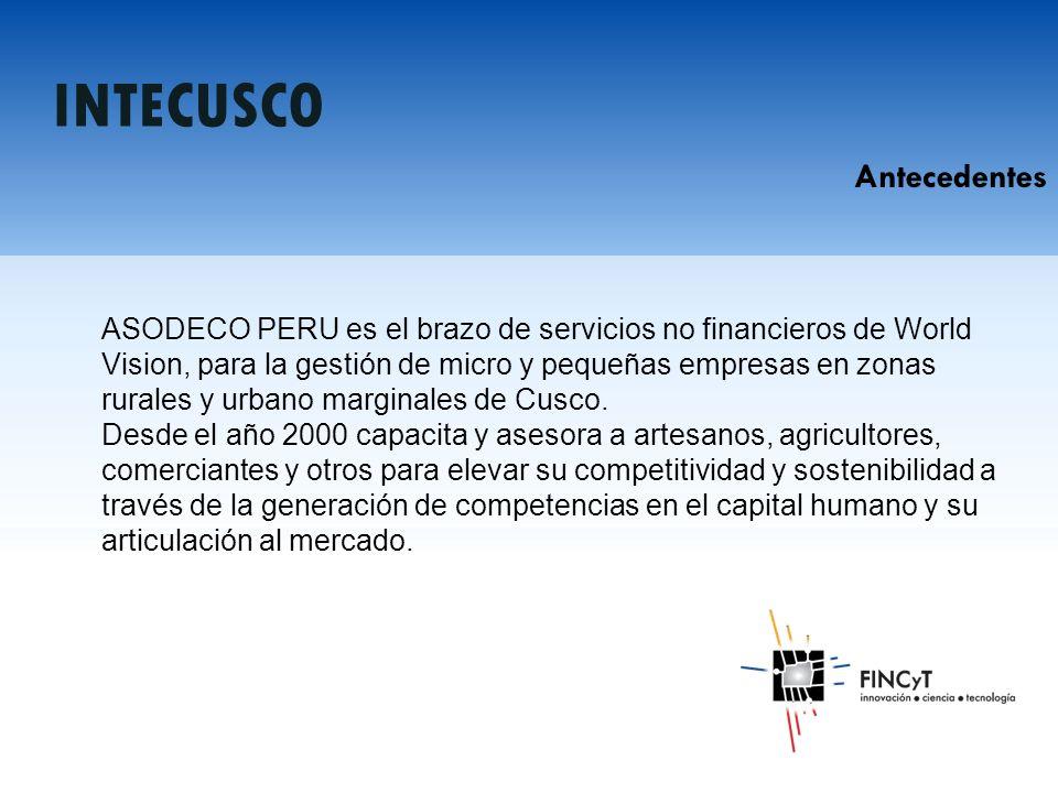 ASODECO PERU es el brazo de servicios no financieros de World Vision, para la gestión de micro y pequeñas empresas en zonas rurales y urbano marginales de Cusco.