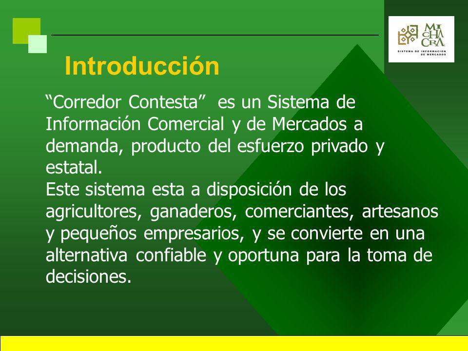 1 Sistema de Información Comercial y de Mercados Corredor Contesta