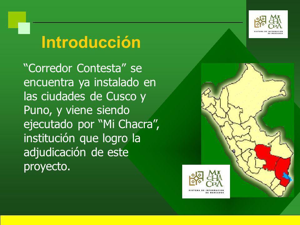 2 Introducción Corredor Contesta es un Sistema de Información Comercial y de Mercados a demanda, producto del esfuerzo privado y estatal.