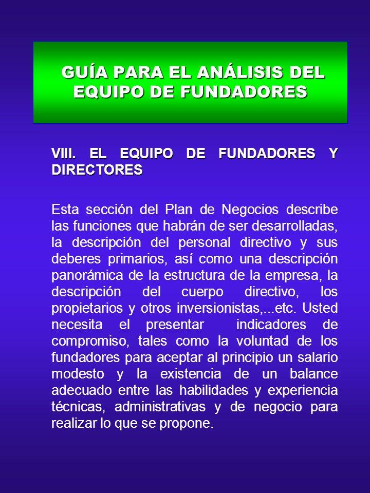 GUÍA PARA EL ANÁLISIS DEL EQUIPO DE FUNDADORES GUÍA PARA EL ANÁLISIS DEL EQUIPO DE FUNDADORES A.
