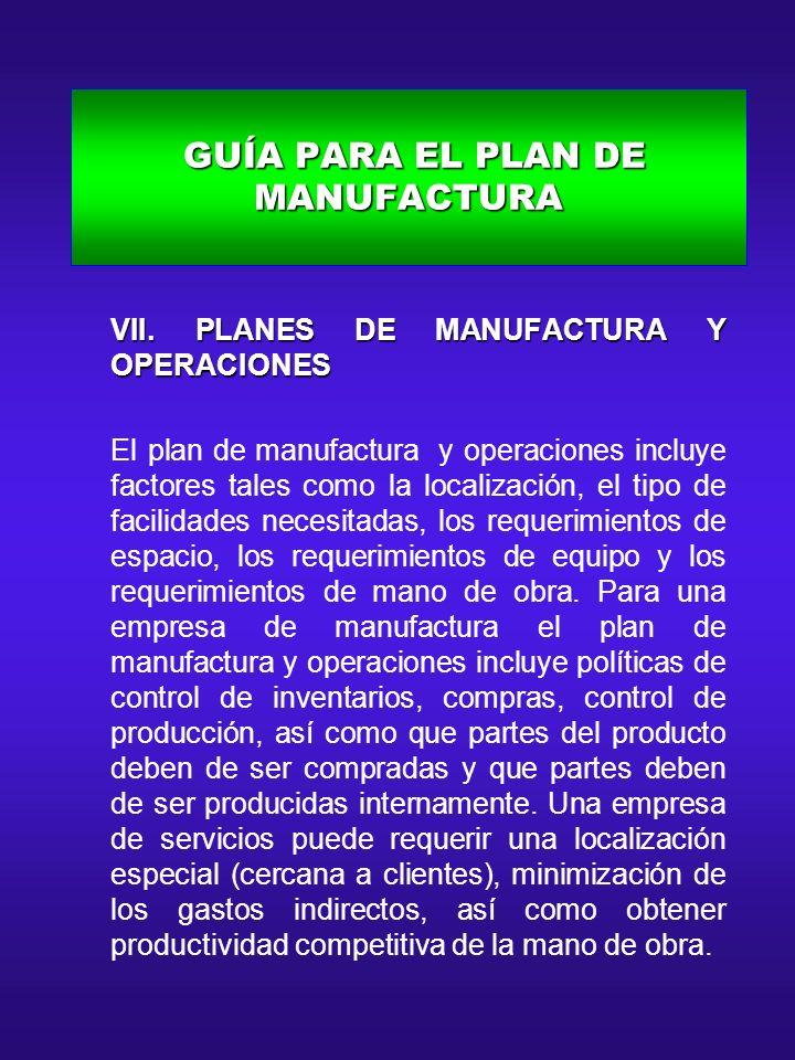 GUÍA PARA EL PLAN DE MANUFACTURA GUÍA PARA EL PLAN DE MANUFACTURA A.
