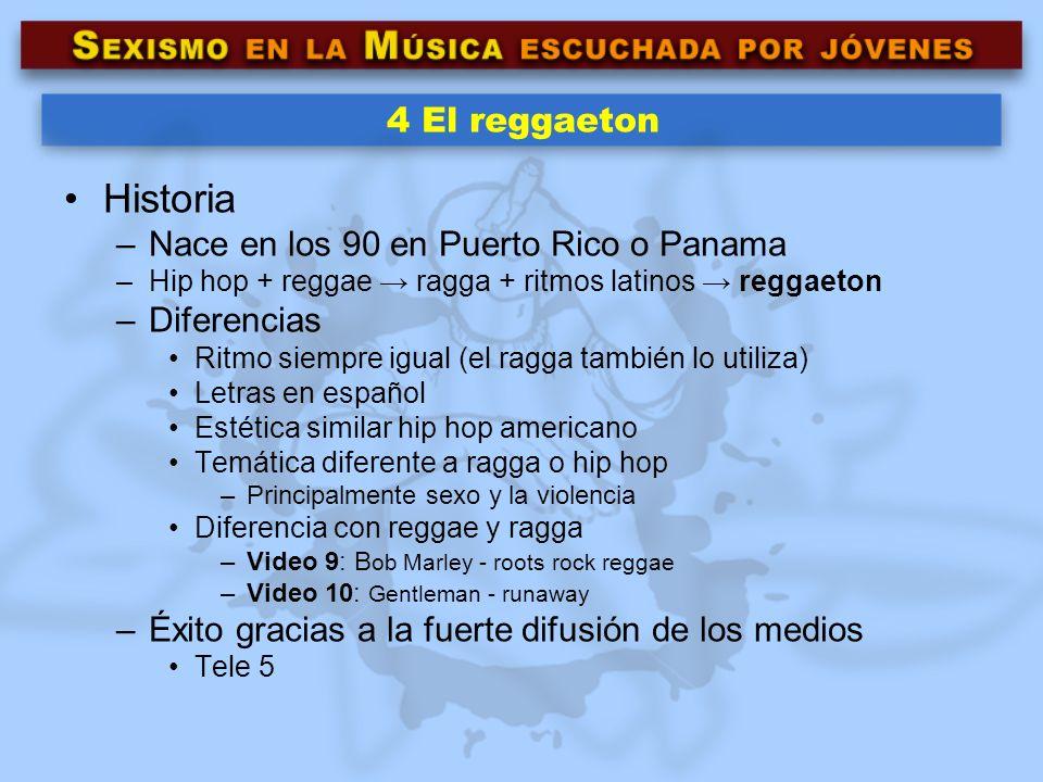4 El reggaeton Historia –Nace en los 90 en Puerto Rico o Panama –Hip hop + reggae ragga + ritmos latinos reggaeton –Diferencias Ritmo siempre igual (e