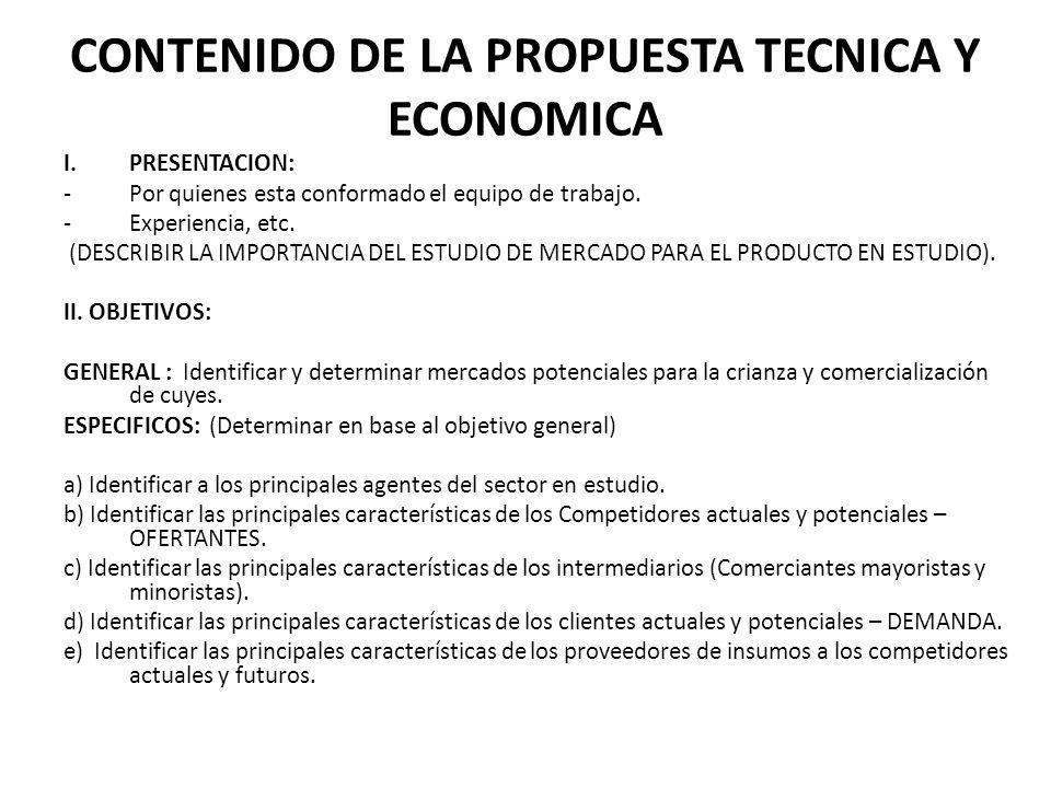 CONTENIDO DE LA PROPUESTA TECNICA Y ECONOMICA I.PRESENTACION: -Por quienes esta conformado el equipo de trabajo. -Experiencia, etc. (DESCRIBIR LA IMPO