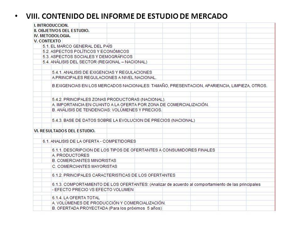 VIII. CONTENIDO DEL INFORME DE ESTUDIO DE MERCADO