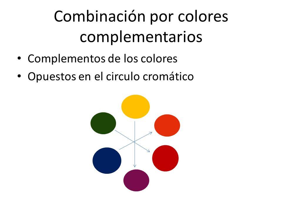 Combinación por colores complementarios Complementos de los colores Opuestos en el circulo cromático