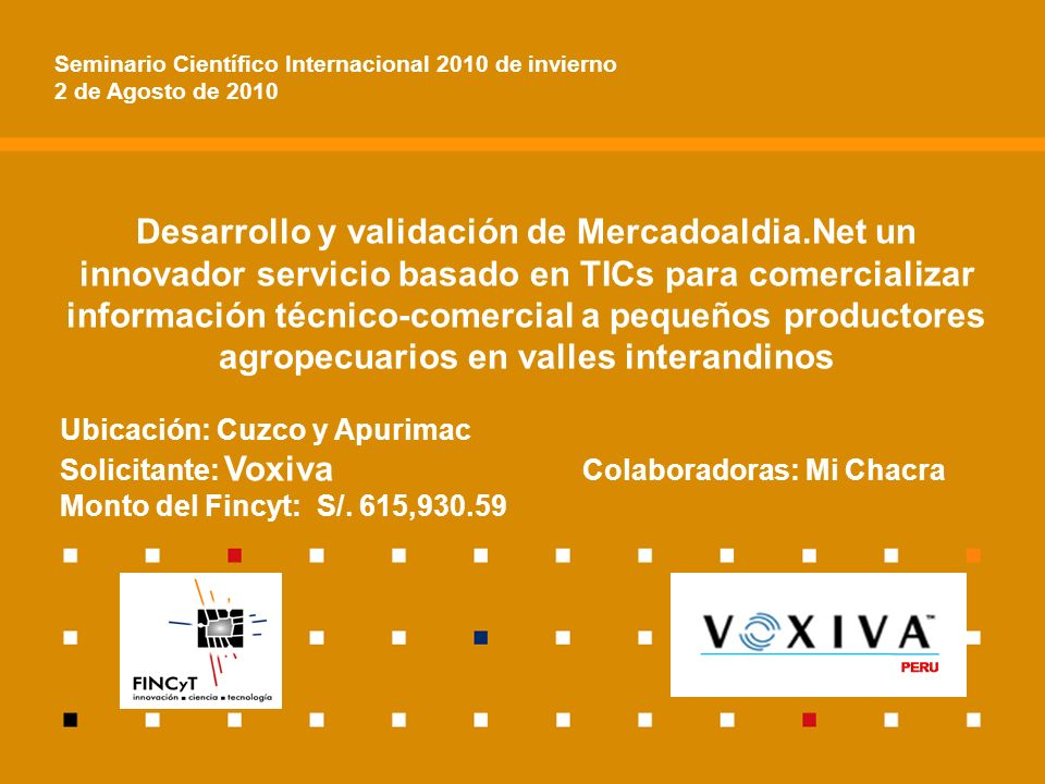 Desarrollo y validación de Mercadoaldia.Net un innovador servicio basado en TICs para comercializar información técnico-comercial a pequeños productor