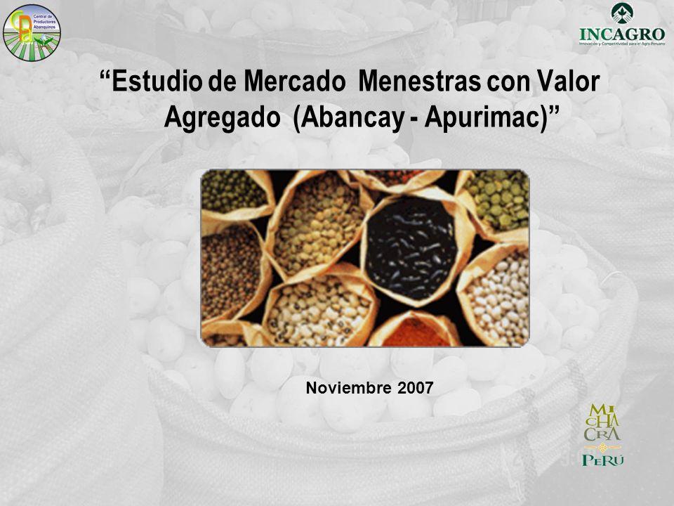 Estudio de Mercado Menestras con Valor Agregado (Abancay - Apurimac) Noviembre 2007