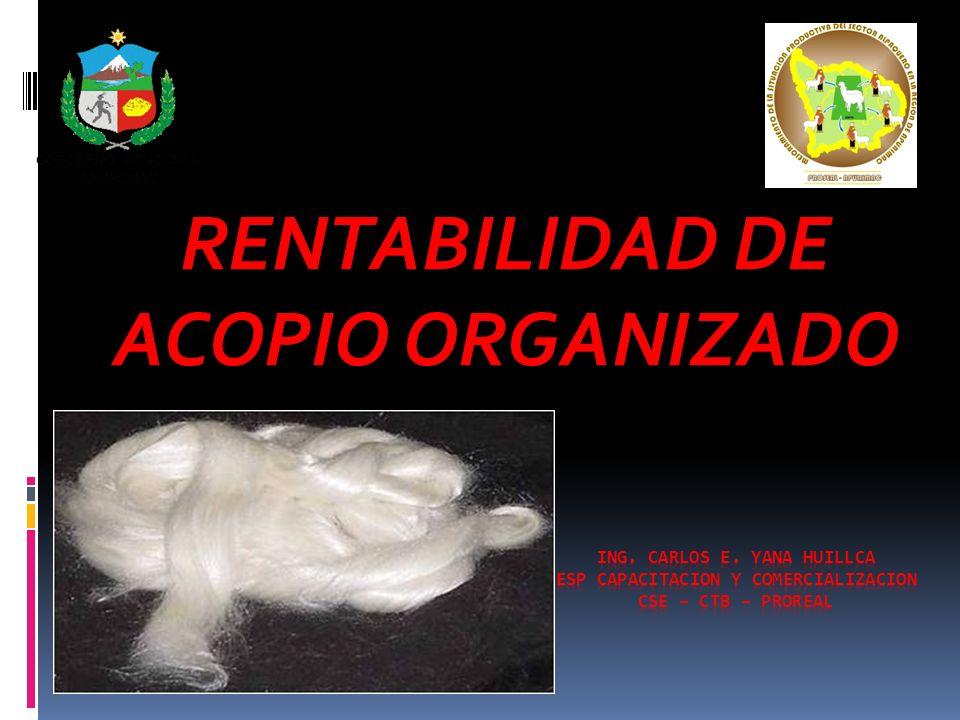 RENTABILIDAD DE ACOPIO ORGANIZADO