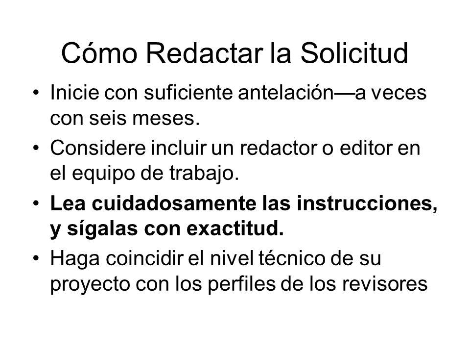 Cómo Redactar la Solicitud Inicie con suficiente antelacióna veces con seis meses. Considere incluir un redactor o editor en el equipo de trabajo. Lea