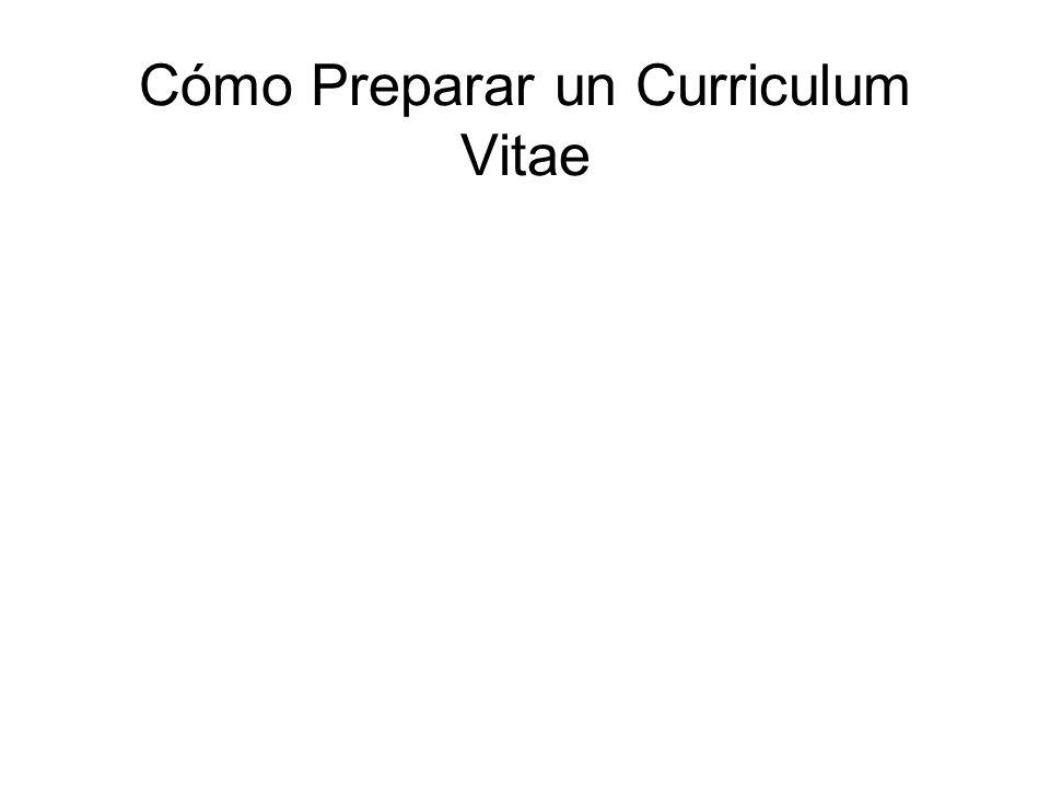 Cómo Preparar un Curriculum Vitae