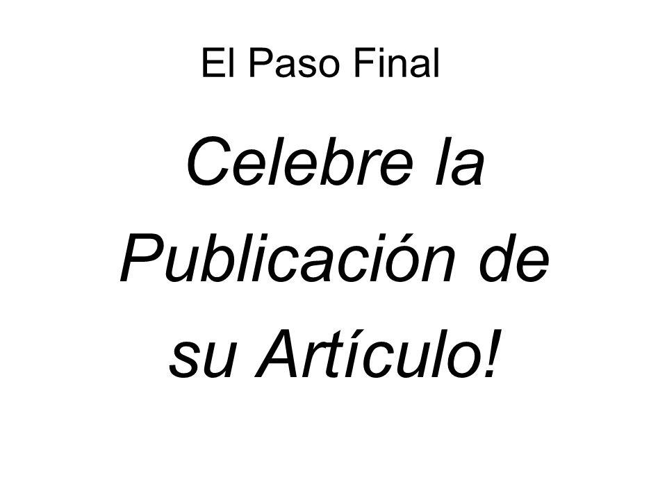 El Paso Final Celebre la Publicación de su Artículo!
