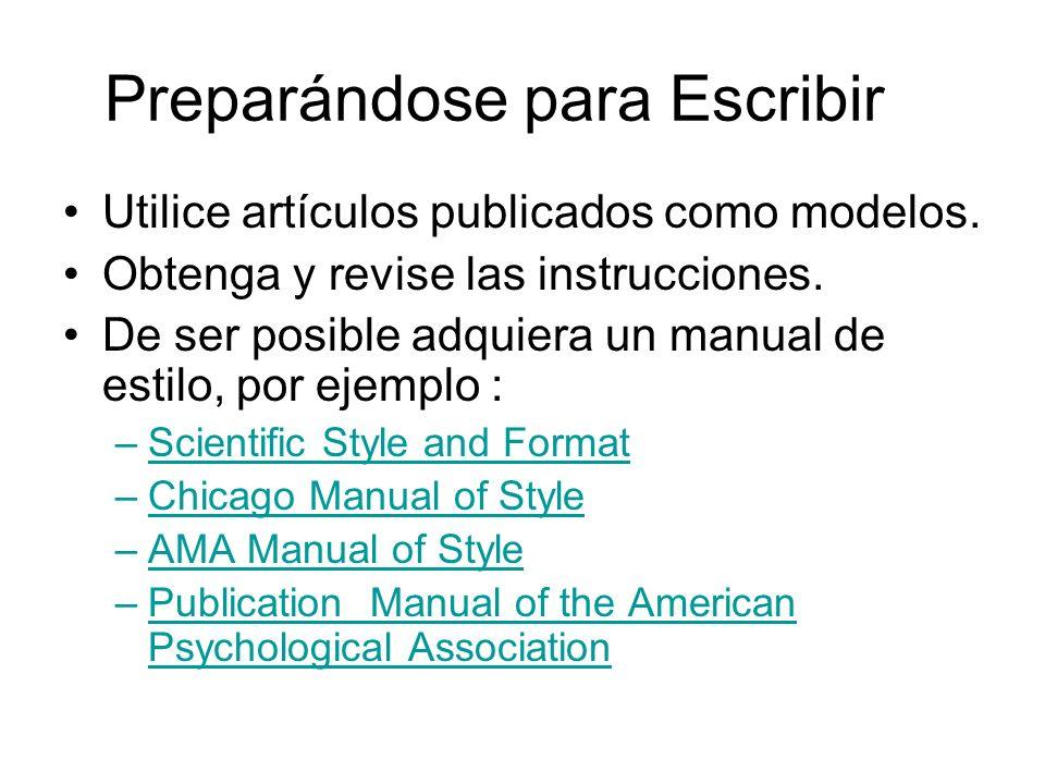 Preparándose para Escribir Utilice artículos publicados como modelos.