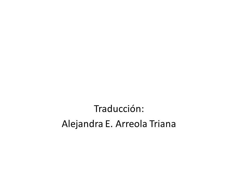 Traducción: Alejandra E. Arreola Triana