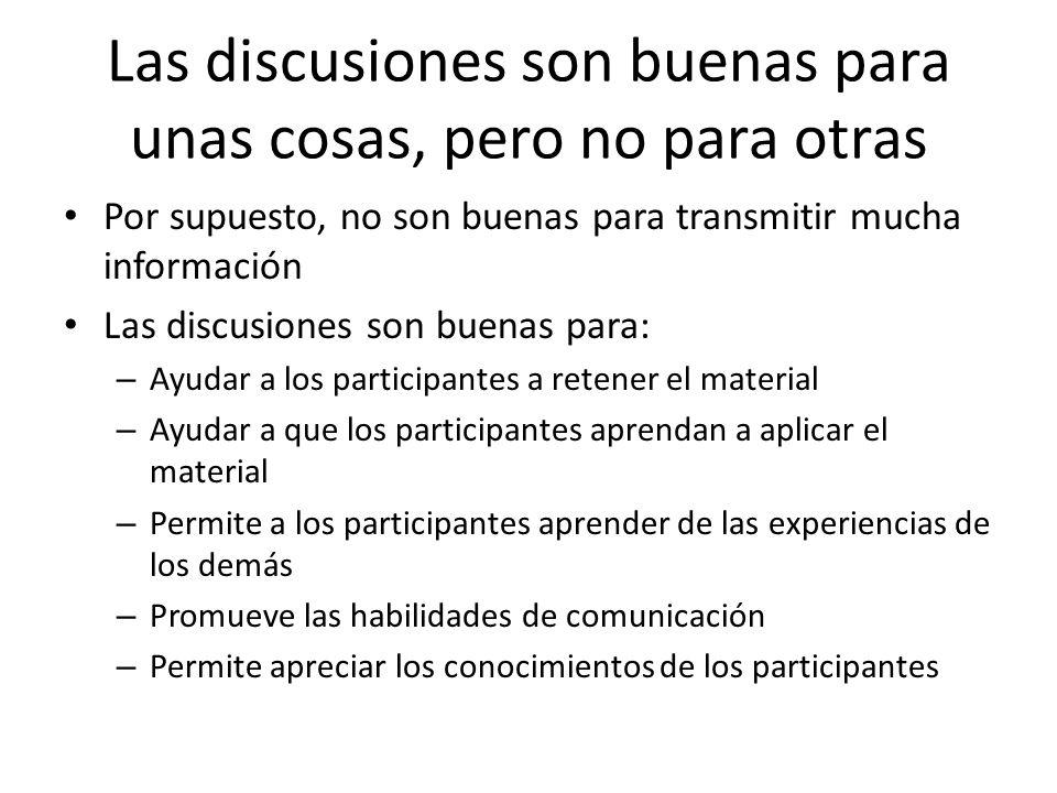 Preparando el ambiente para una buena discusión Clarifica las metas de la discusión.