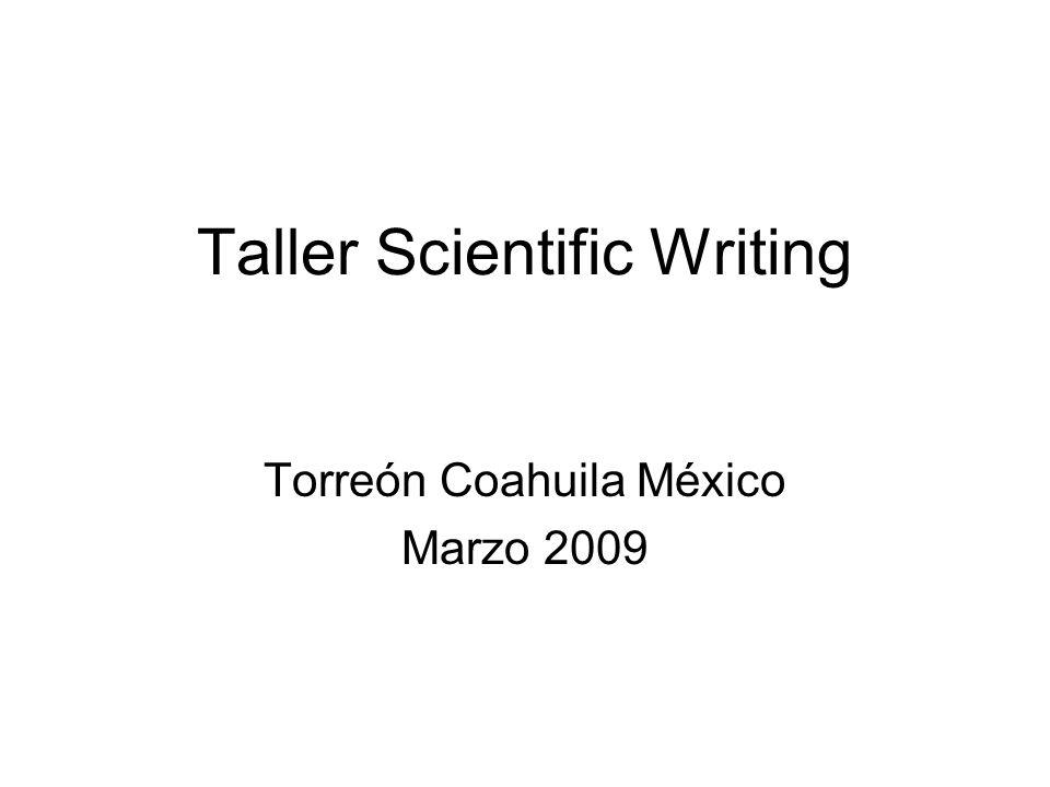 Taller Scientific Writing Torreón Coahuila México Marzo 2009