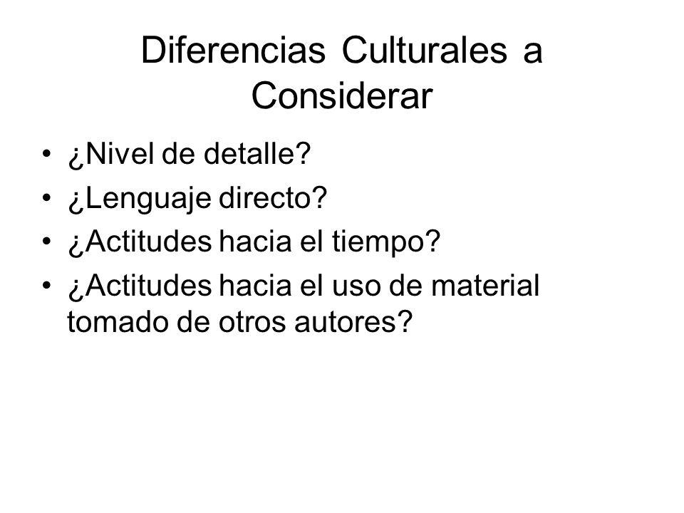 Diferencias Culturales a Considerar ¿Nivel de detalle.