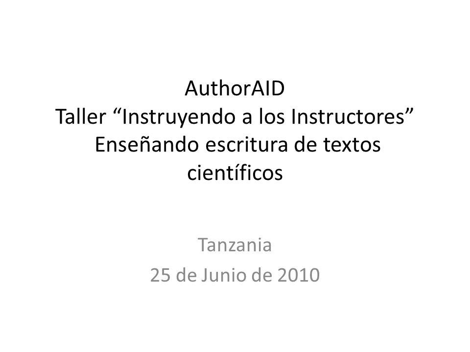 AuthorAID Taller Instruyendo a los Instructores Enseñando escritura de textos científicos Tanzania 25 de Junio de 2010