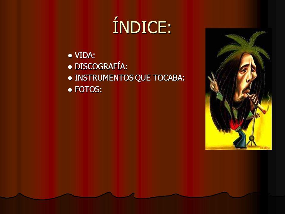 V I D A 1 : Robert Nesta Marley, nacido el 6 de febrero de 1945, en Nine Mile, una pequeña localidad al norte de Jamaica, no podía imaginar que llegaría a convertirse en uno de los mitos musicales de este siglo.