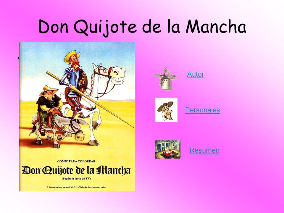 Don Quijote de la Mancha C:\Documents and Settings\Administrado r\Escritorio\EXTRAES COLARES\carmen\ta pac.jpgC:\Documents and Settings\Administrado r