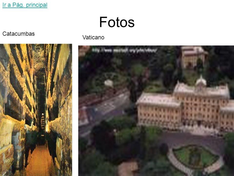 Más fotos Coliseo romano Ir a Pág. principal