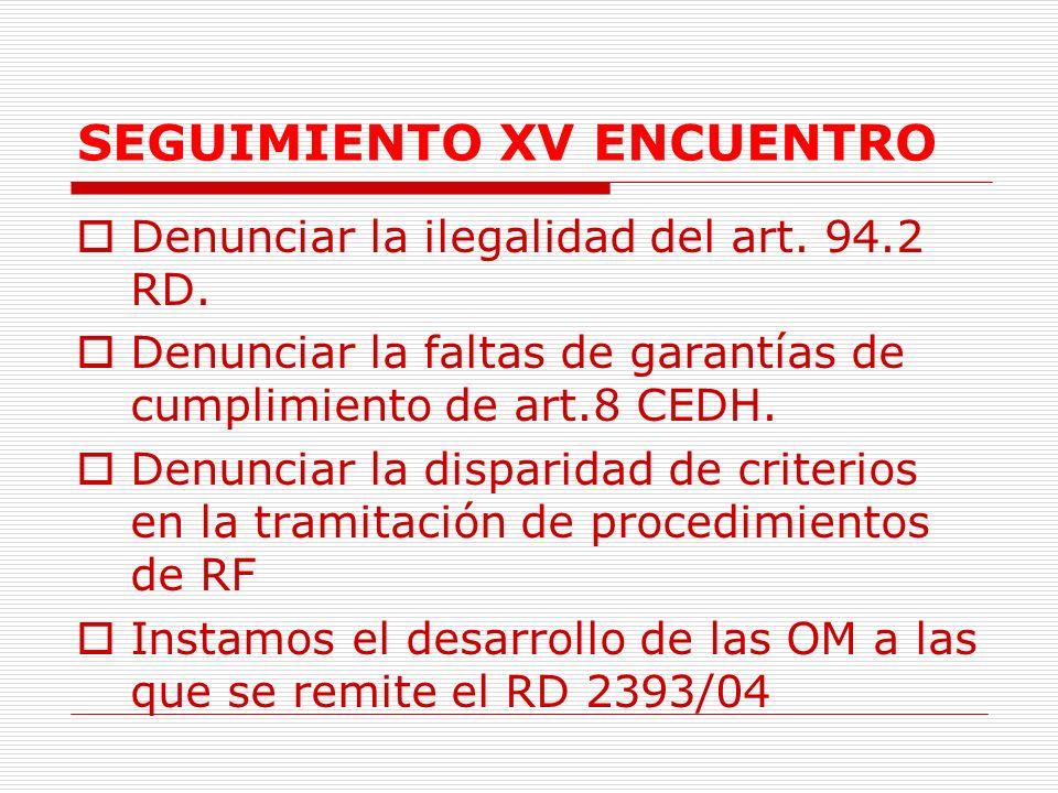 SEGUIMIENTO XV ENCUENTRO Denunciar la ilegalidad del art.