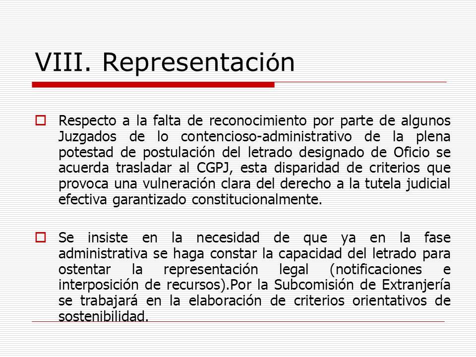VIII. Representaci ó n Respecto a la falta de reconocimiento por parte de algunos Juzgados de lo contencioso-administrativo de la plena potestad de po