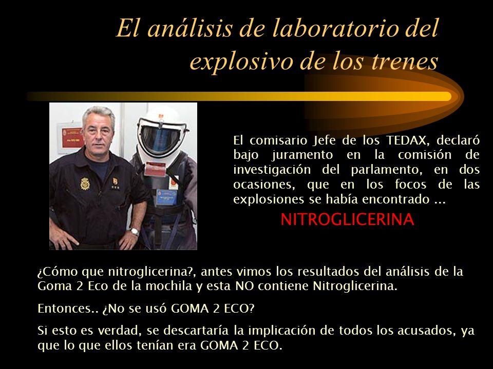 Los análisis de laboratorio del explosivo de la mochila y la furgoneta Y para terminar de aclarar la situación, la policía remitió al juez un informe