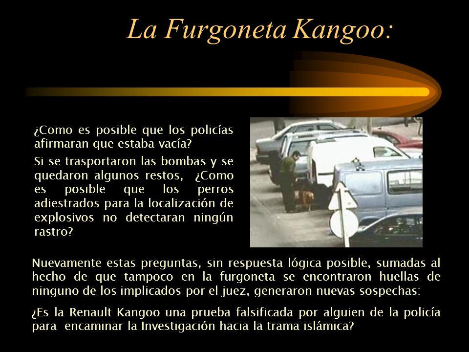 La Furgoneta Kangoo: Habíamos visto que la renault Kangoo se localizó cerca de la estación de Alcalá el mismo día del atentado, y teóricamente la usaron los terroristas para transportar los explosivos.