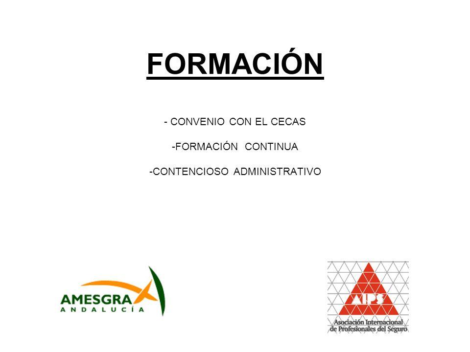 FORMACIÓN - CONVENIO CON EL CECAS -FORMACIÓN CONTINUA -CONTENCIOSO ADMINISTRATIVO