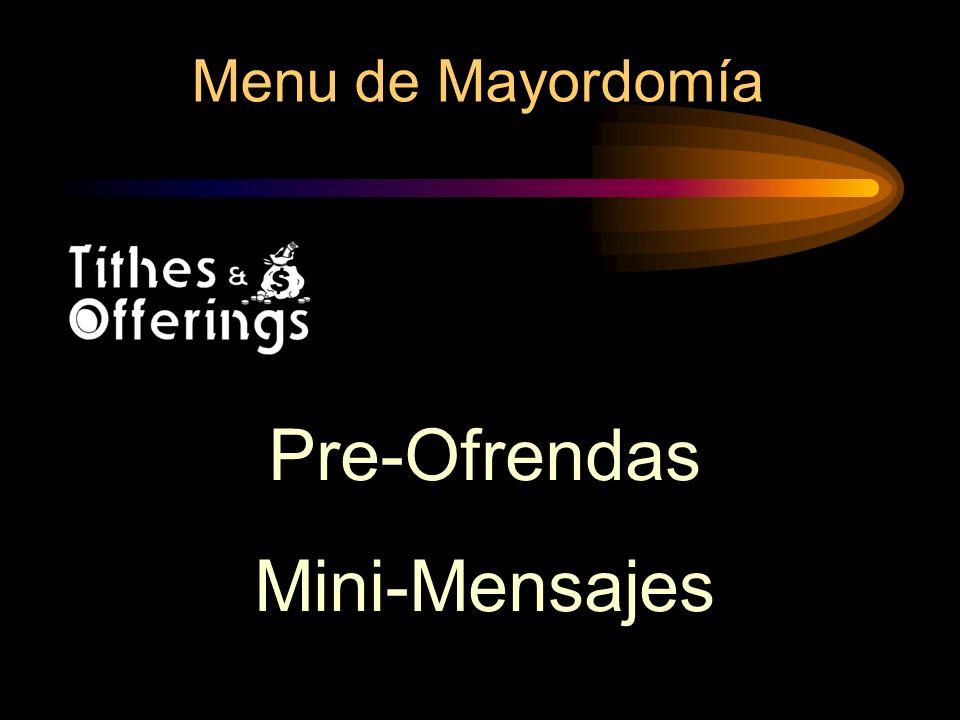Menu de Mayordomía Pre-Ofrendas Mini-Mensajes