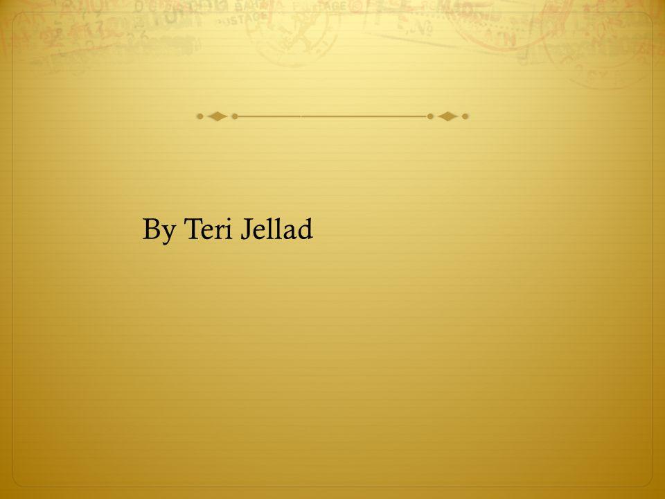 By Teri Jellad