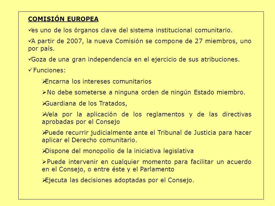 COMISIÓN EUROPEA es uno de los órganos clave del sistema institucional comunitario. A partir de 2007, la nueva Comisión se compone de 27 miembros, uno
