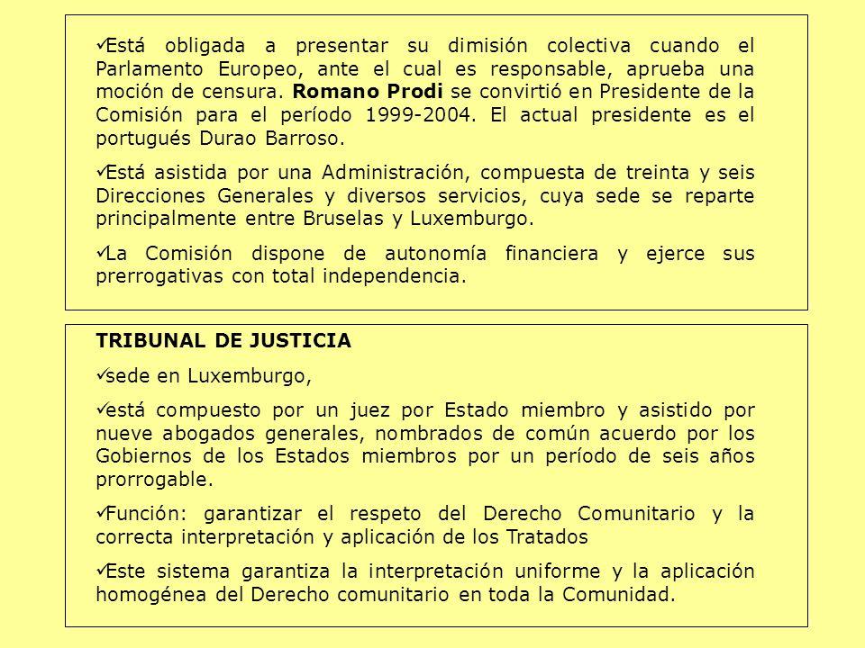 Está obligada a presentar su dimisión colectiva cuando el Parlamento Europeo, ante el cual es responsable, aprueba una moción de censura. Romano Prodi