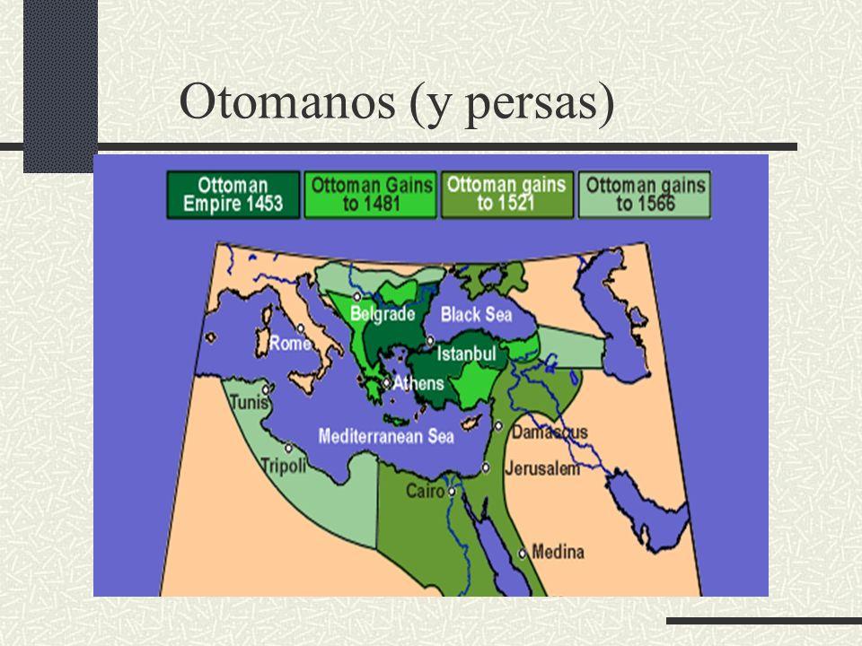Otomanos (y persas)
