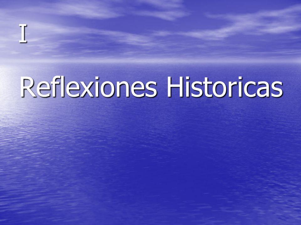 I Reflexiones Historicas