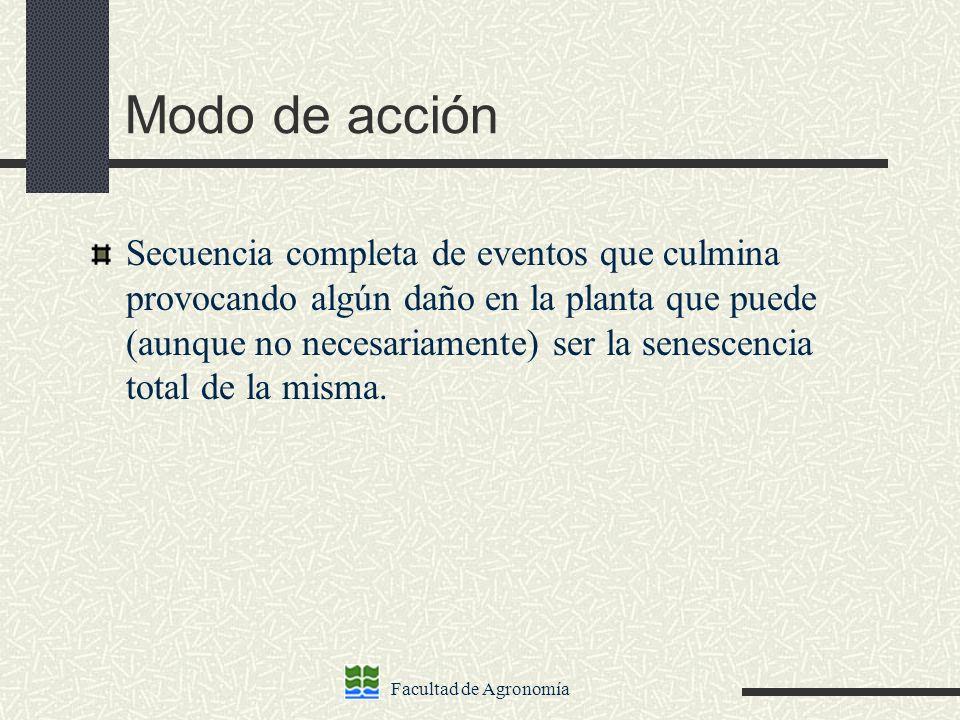Facultad de Agronomía Clasificación de los Herbicidas según Mecanismo de Acción 1.