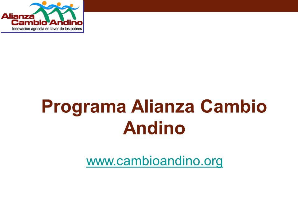 Programa Alianza Cambio Andino www.cambioandino.org