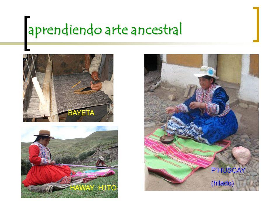 aprendiendo arte ancestral BAYETA HAWAY HITO PHUSCAY (hilado)