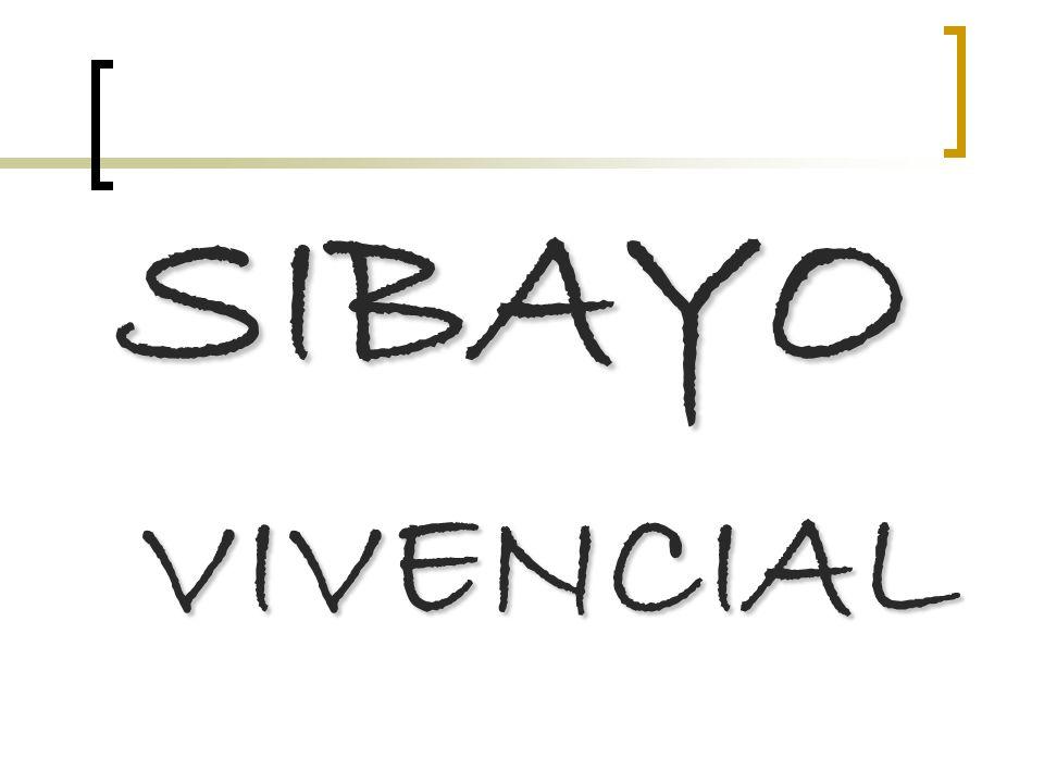 SIBAYO SIBAYO VIVENCIAL VIVENCIAL