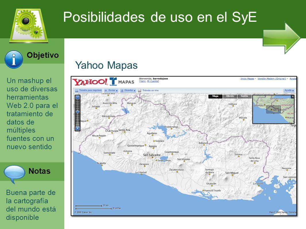 Un mashup el uso de diversas herramientas Web 2.0 para el tratamiento de datos de múltiples fuentes con un nuevo sentido Buena parte de la cartografía