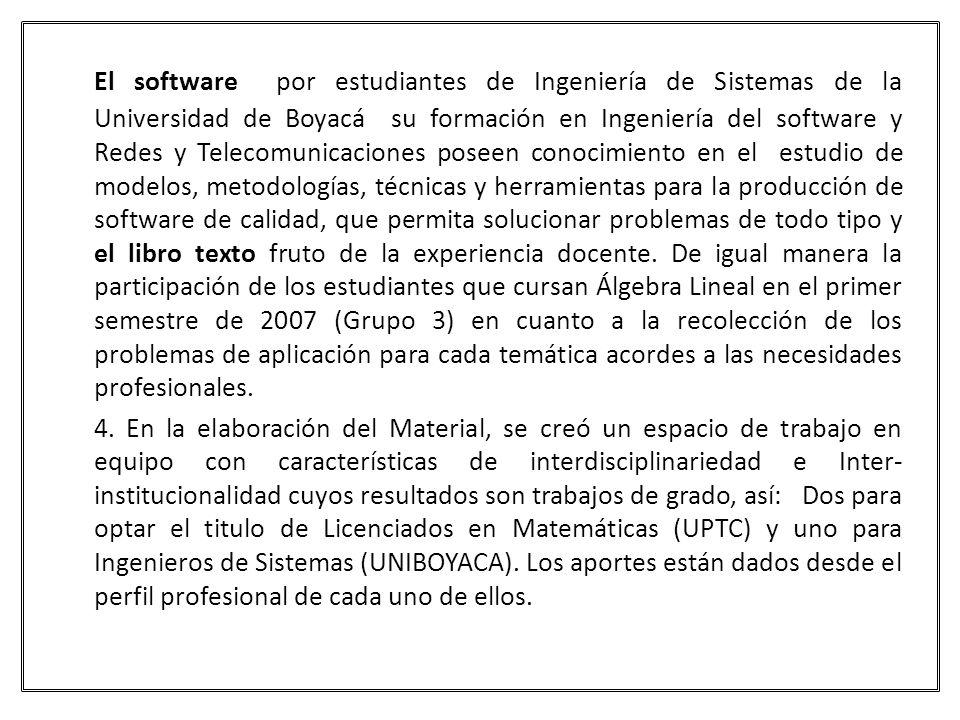 El software por estudiantes de Ingeniería de Sistemas de la Universidad de Boyacá su formación en Ingeniería del software y Redes y Telecomunicaciones