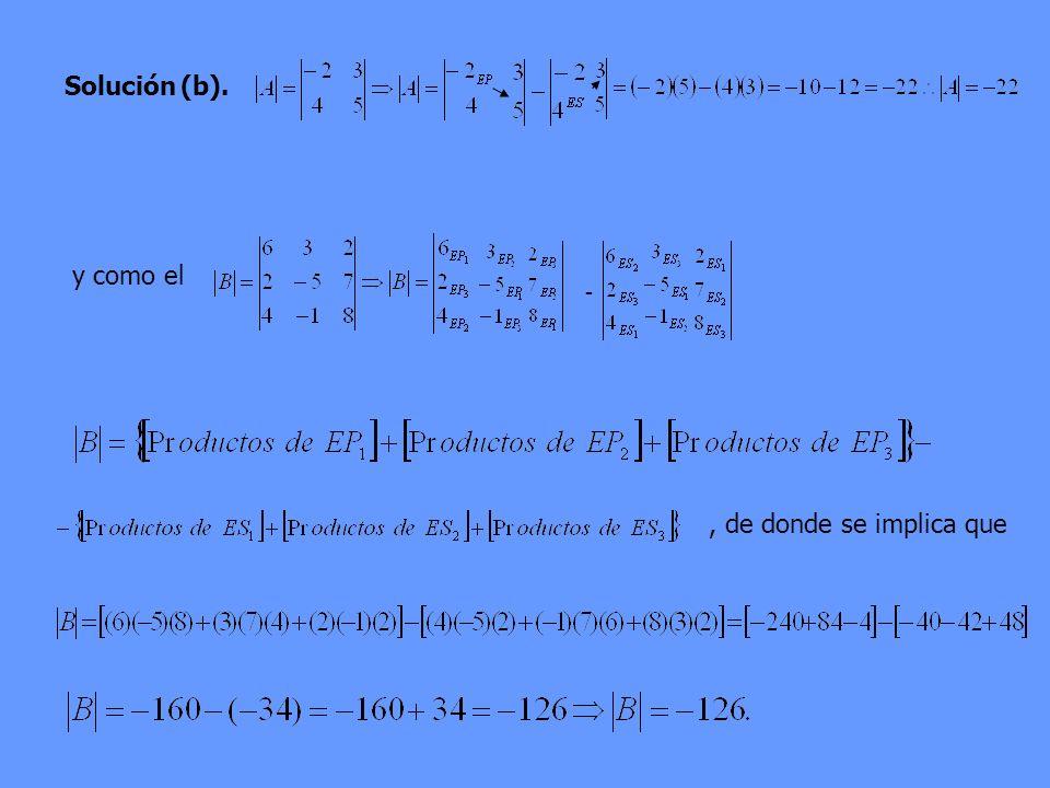 Solución(b). y como el -, de donde se implica que