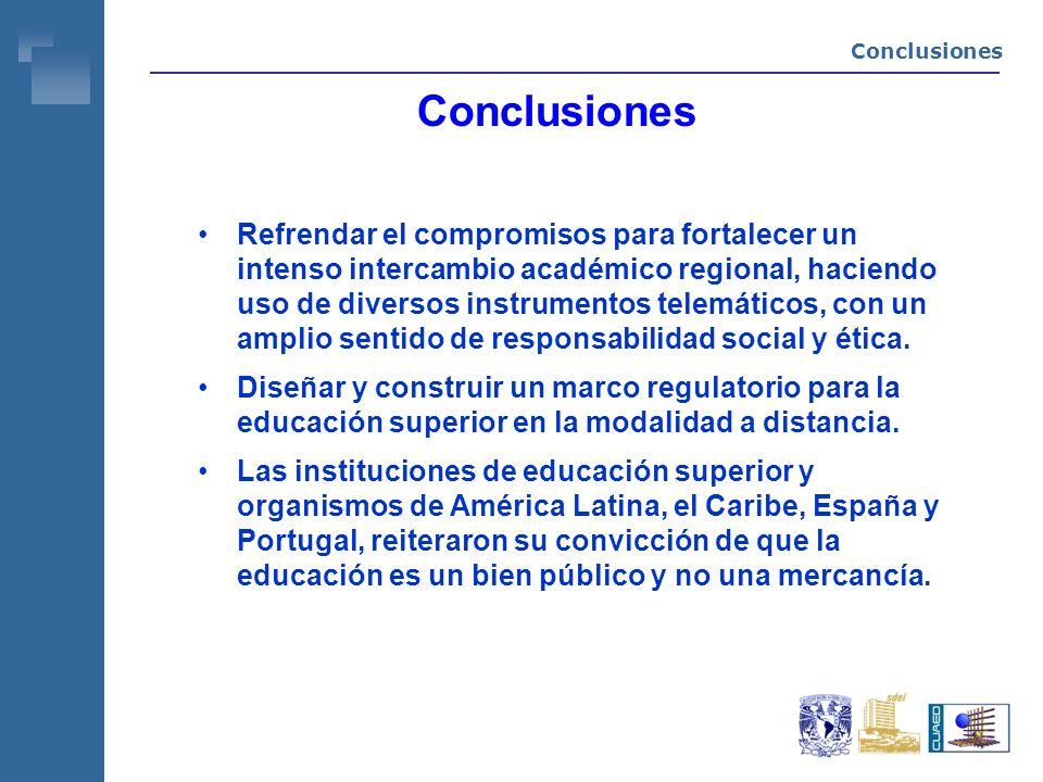 Refrendar el compromisos para fortalecer un intenso intercambio académico regional, haciendo uso de diversos instrumentos telemáticos, con un amplio sentido de responsabilidad social y ética.