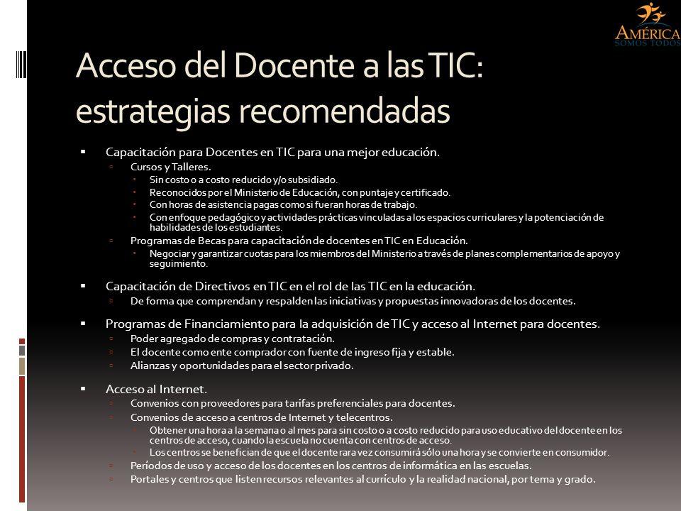 Acceso del Docente a las TIC: estrategias recomendadas Capacitación para Docentes en TIC para una mejor educación. Cursos y Talleres. Sin costo o a co