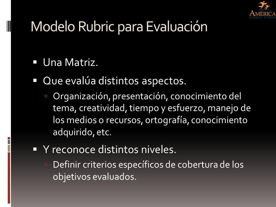 Rubric Evaluation Matrix AspectsCriteriaRating (1-5) PresentationIs clean, readable, easy to navigate.