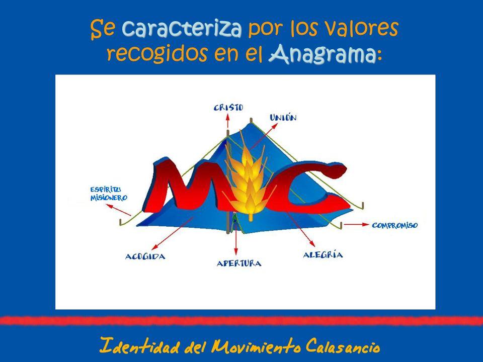 Se c cc caracteriza por los valores recogidos en el A AA Anagrama: