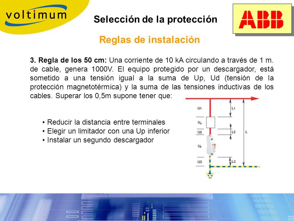Selección de la protección Reglas de instalación 2. Selección del elemento de protección adecuado: Aunque todos los protectores contra sobretensiones