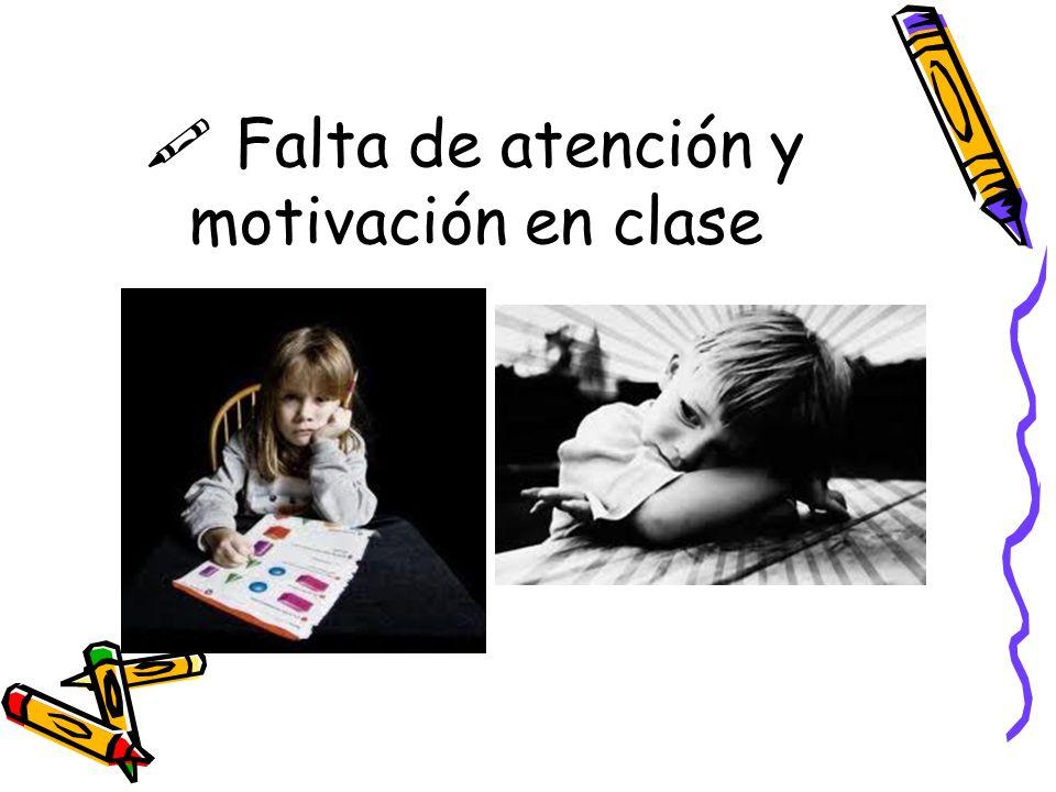 Falta de atención y motivación en clase