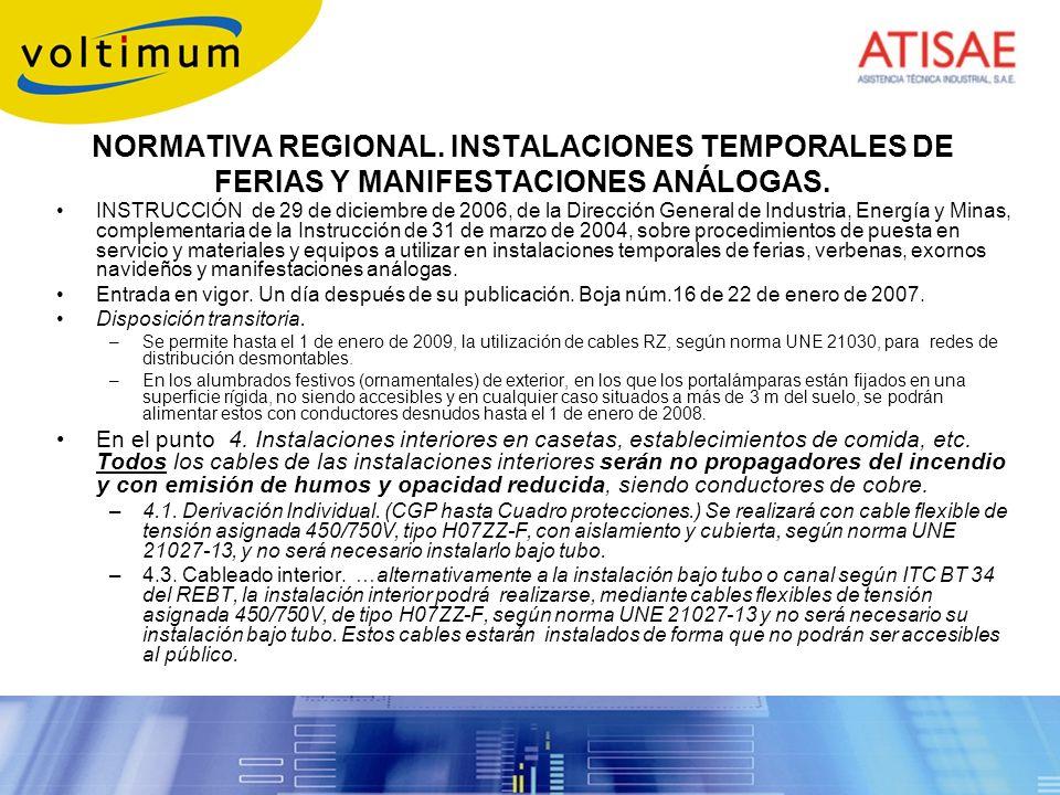 NORMATIVA REGIONAL. INSTALACIONES TEMPORALES DE FERIAS Y MANIFESTACIONES ANÁLOGAS. INSTRUCCIÓN de 29 de diciembre de 2006, de la Dirección General de